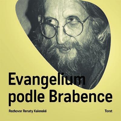 Vratislav Brabenec - Evangelium podle Brabence