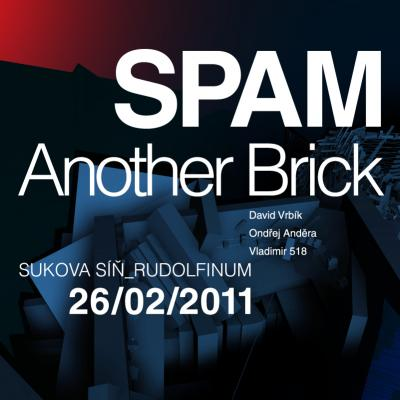 SPAM Another Brick